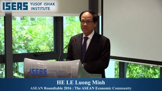 ASEAN Roundtable 2016: The ASEAN Economic Community Towards 2025 [Keynote Speaker: HE LE Luong Minh, Secretary-General, Association of the Southeast Asian Nations (ASEAN)]